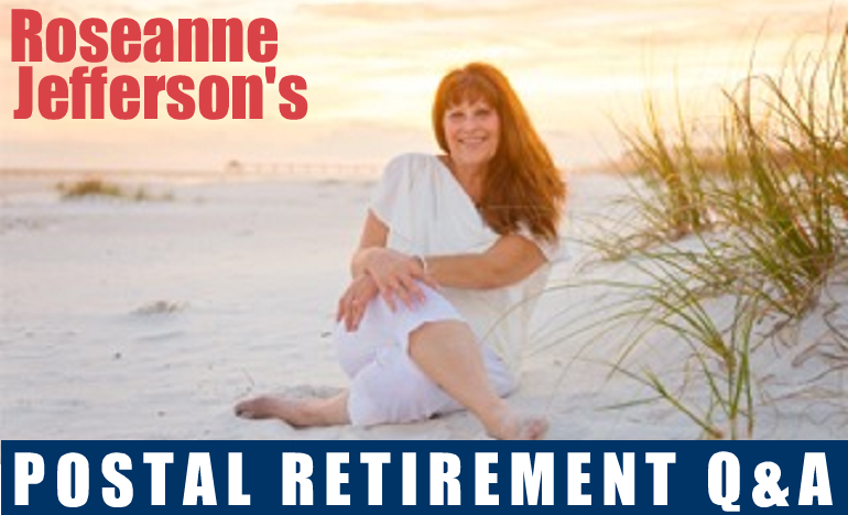 Postal Retirement Q&A 2013 Articles by Roseanne Jefferson